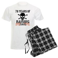 78 years of raising hell Pajamas