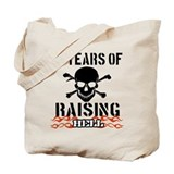 81 years of raising hell Tote Bag