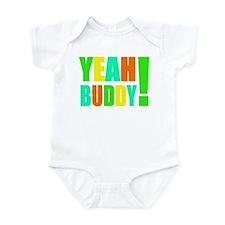 Yeah Buddy! (multi) Infant Bodysuit