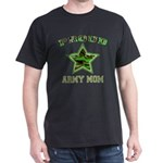 Proud Army Mom Black T-Shirt