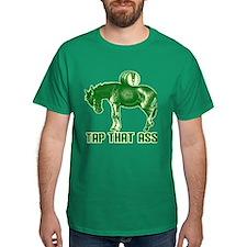 Tap That Ass T-Shirt