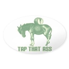 Tap That Ass Decal