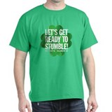 Let's Get Ready To Stumble St Pats black T-Shirt