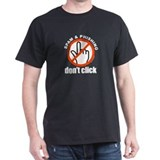 Don't Click - Black T-Shirt