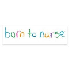 Born to Nurse Breastfeeding Bumper Bumper Sticker