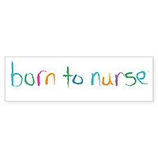 Born to Nurse Breastfeeding Bumper Car Sticker