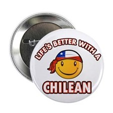 "Life's better with a Chilean 2.25"" Button"