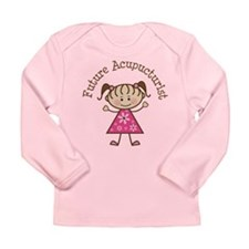 Future Acupuncturist Girl Long Sleeve Infant T-Shi