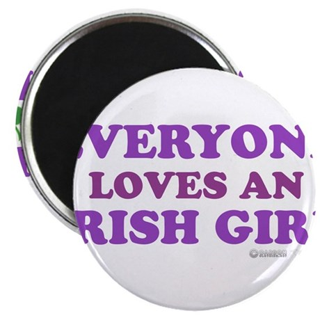 Everyone Loves An Irish Girl Pink Magnet