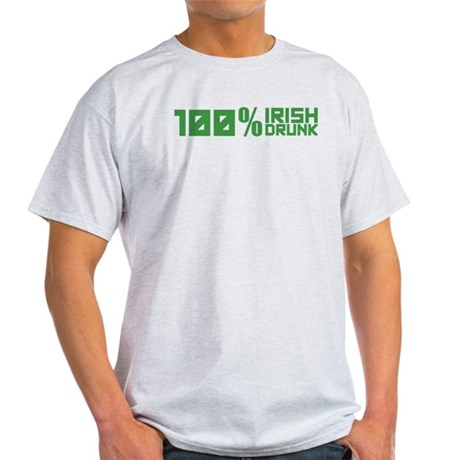 100% Irish 100% Drunk Light T-Shirt
