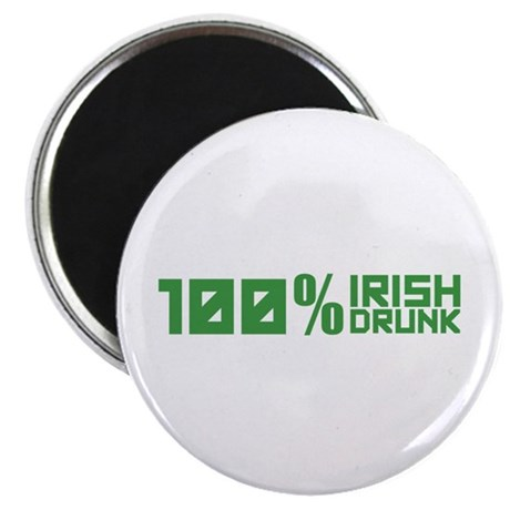 100% Irish 100% Drunk Magnet