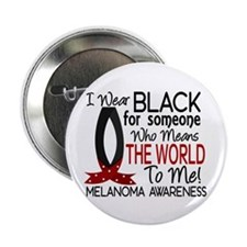 "Means World To Me 1 Melanoma Shirts 2.25"" Button ("