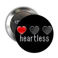 """Heartless"" Black 2.25"" Button"
