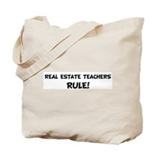 REAL ESTATE TEACHERS Rule! Tote Bag