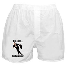 Late For Business Meme Boxer Shorts