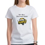 My Bus Driving Shirt Women's T-Shirt