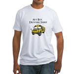 My Bus Driving Shirt Fitted T-Shirt