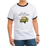 My Bus Driving Shirt Ringer T
