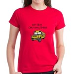 My Bus Driving Shirt Women's Dark T-Shirt
