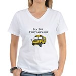 My Bus Driving Shirt Women's V-Neck T-Shirt