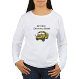 My Bus Driving Shirt T-Shirt