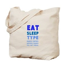 Eat Sleep Type Tote Bag
