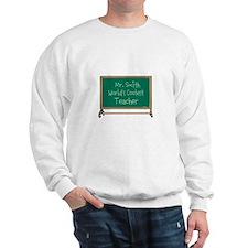 World's Coolest Teacher Sweatshirt