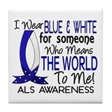 Means World To Me 1 ALS Shirts Tile Coaster