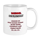 School Sec. Duties Mug