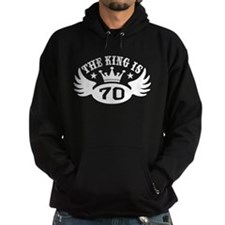 The King is 70 Hoodie