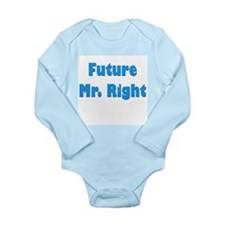 """Future Mr. Right"" Long Sleeve Infant Bo"