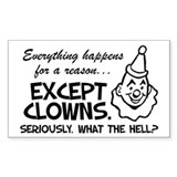 No Reason For Clowns Decal