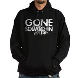 Gone Squatchin Hoodie