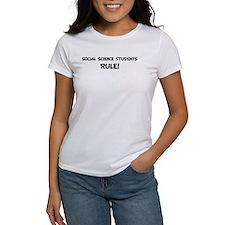 SOCIAL SCIENCE STUDENTS Rule! Tee