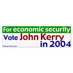 Kerry - Economic Security Bumpersticker