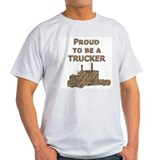 Proud to be a TRUCKER Ash Grey T-Shirt