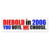 YOU VOTE. WE CHOOSE. Bumper Bumper Sticker