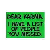 Dear Karma... Magnet