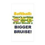Softball = Not Soft Decal