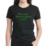 Let the Shenanigans Begin! Tee