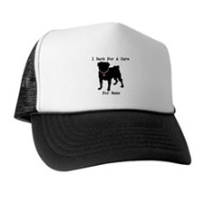 Pug Personalizable Bark For A Trucker Hat