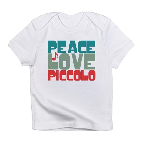 Peace Love Piccolo Infant T-Shirt