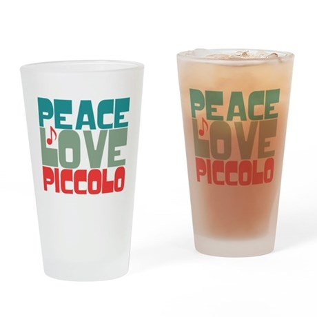 Peace Love Piccolo Drinking Glass