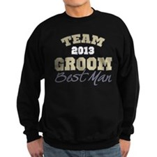 Team Groom 2013 Best Man Sweatshirt