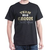 Team Groom 2013 Best Man T-Shirt