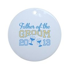 Father Groom Champagne 2013 Ornament (Round)
