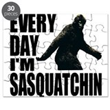 Every Day I'm Sasquatchin Puzzle