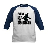 Every Day I'm Sasquatchin Tee