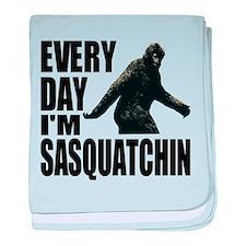 Every Day I'm Sasquatchin baby blanket