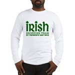 Irish Drinking Team 2012 Long Sleeve T-Shirt
